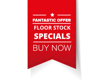 Clearance & floor Stock Specials